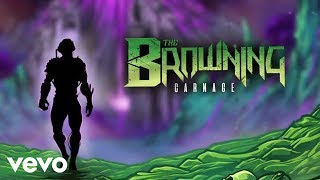 Смотреть клип The Browning Ft. Jake Hill - Carnage