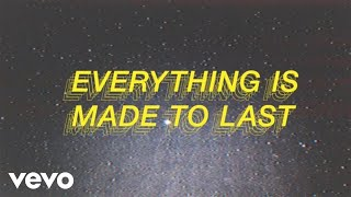 Ciaran Lavery - Everything Is Made To Last (Lyric Video)