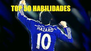 TOP 50   HABILIDADES DE EDEN HAZARD   EDEN HAZARD SKILLS
