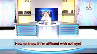 How to know if I am afflicted with Evil Eye? - Sheikh Assim Al Hakeem