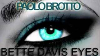 Paolo Brotto - Bette Davis Eyes 2010 Extended mix FREE DOWNLOAD