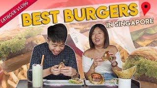 Best Burgers in Singapore   Eatbook Food Guide   EP 32