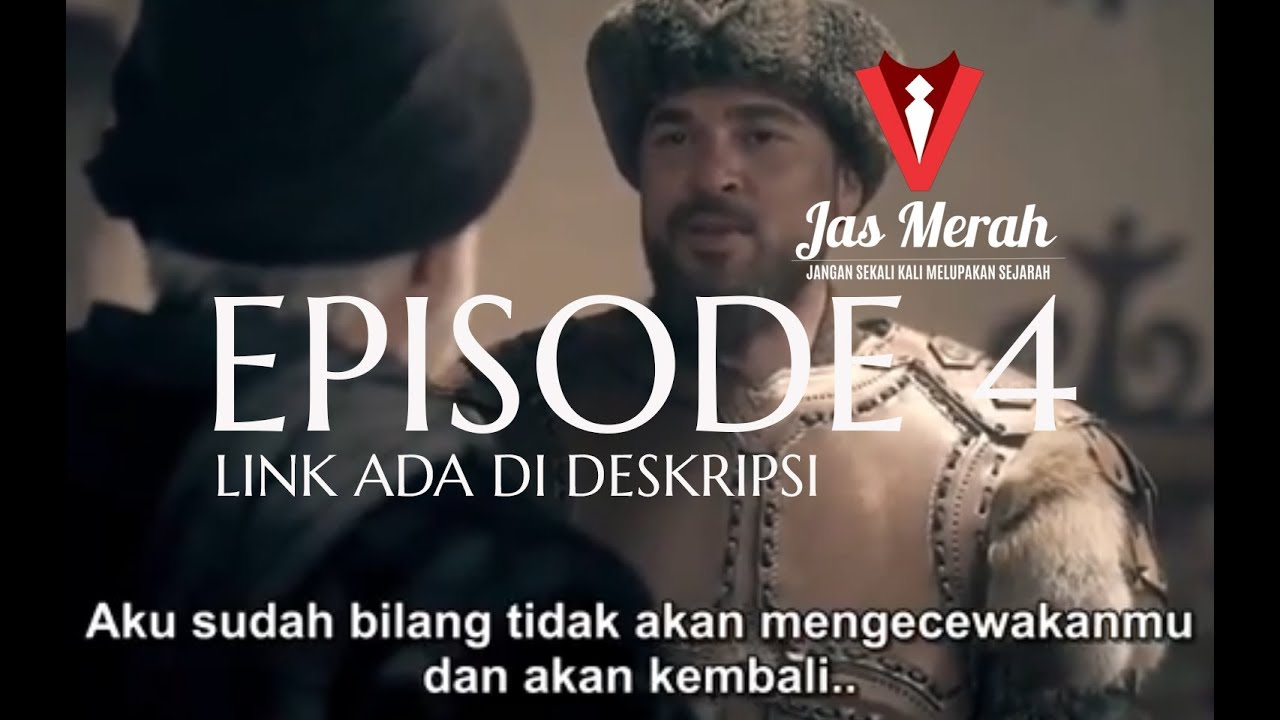 Download Kebangiktan Ertugrul Episode 4 Sub Indonesia