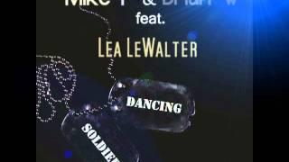Mike F. & Brian W. feat. Lea Lewalter - Dancing Soldier (Radio Edit)