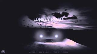 Lonely Road - Master P