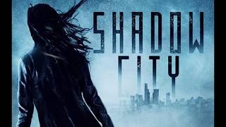 Shadow City Release Trailer