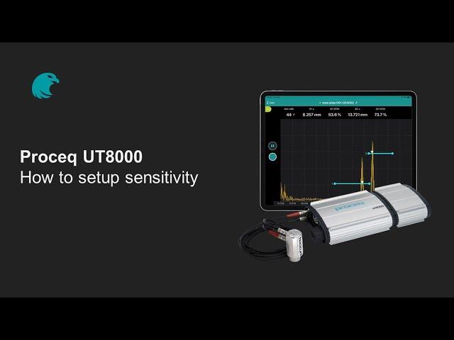 How to setup the sensitivity | Proceq UT8000