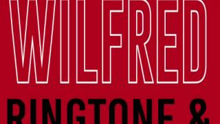 Wilfred Ringtone and Alert