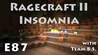 E87 - Ragecraft Insomnia - Foul Mouth Joe with Team B.S.