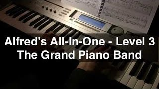 The Grand Piano Band - Alfred's All-In-One 3