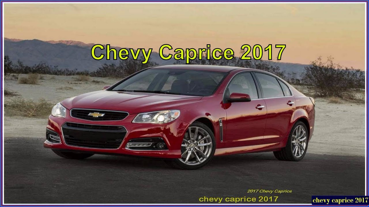 Chevy Caprice 2017 Police Patrol Vehicle Ppv Car Reviews
