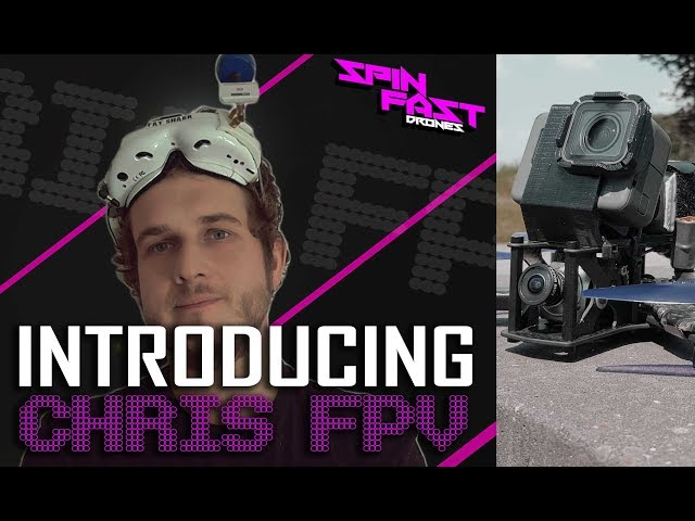 Introducing Chris FPV - Freestyle Drone Pilot