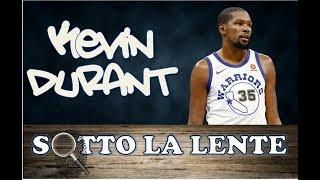 Sotto la lente - Kevin Durant