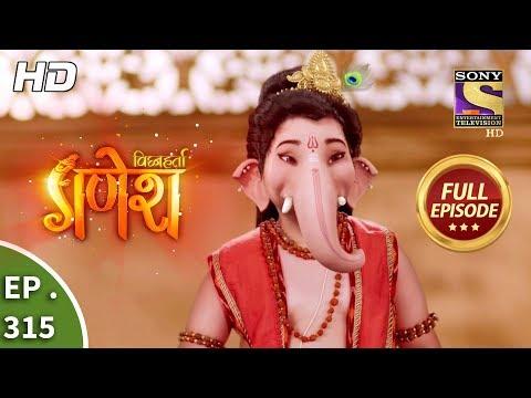 Vighnaharta Ganesh - Ep 315 - Full Episode - 5th November, 2018