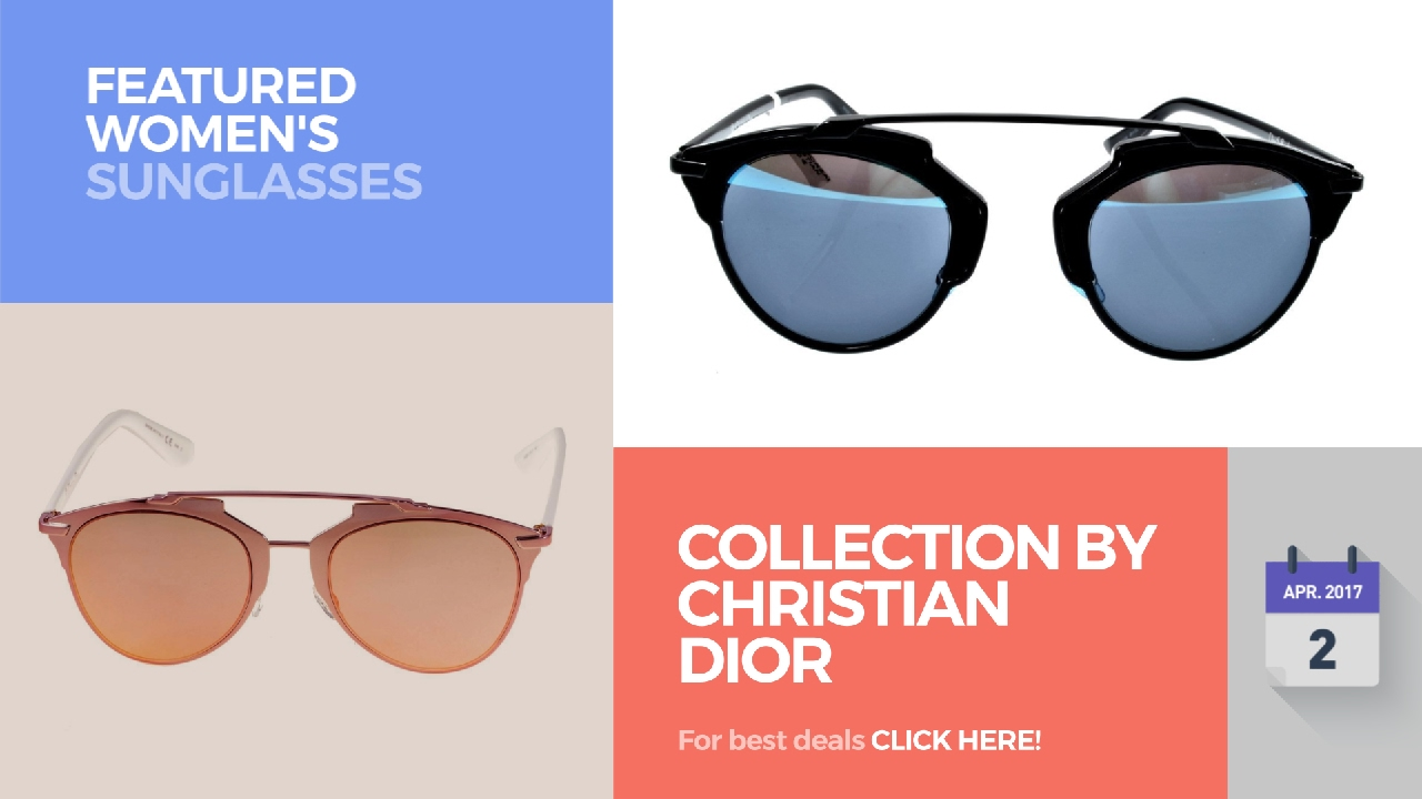 b4ddb780c09 Collection By Christian Dior Featured Women s Sunglasses - YouTube