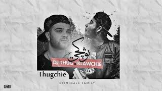 Dj Thug & Klawchie - ثوكجي