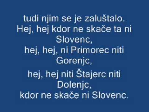 hej  hej  kdor  ne ska?e  ni  slovenec (Lyrics)
