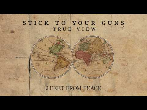 "Stick To Your Guns ""3 Feet From Peace"""