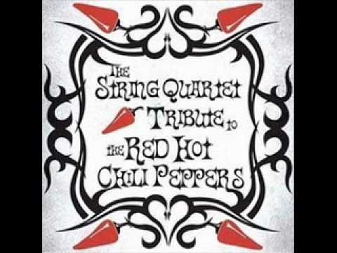 String Quartet Tribute to Red Hot Chili Peppers By The Way