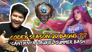 APAKAH CODEX SEASON 20 WORTH?? SEKALIAN REVIEW LAURIEL SUMMER BASH CANTIKNYA BUKAN MAIN