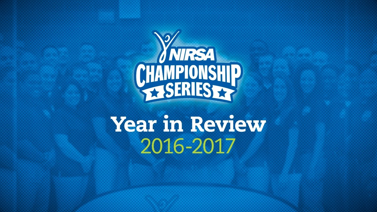 NIRSA Championship Series 2016-2017 Year In Review - YouTube