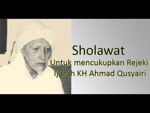 Sholawat Maal Harta Untuk Mencukupkan Rejeki Ijazah Kh Ahmad Qusyairi