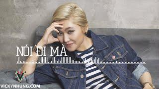 Nói Đi Mà (Trap Remix) - Vicky Nhung [Official]