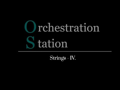 Orchestration Station #004  - Strings IV. -