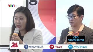 Start-up Hàn Quốc đổ tiền vào Việt Nam | VTV24