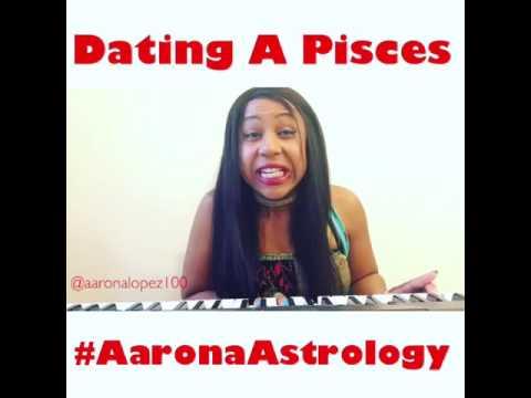 #AaronaAstrology - Dating A Pisces