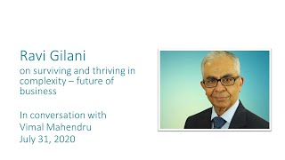 Ravi Gilani on surviving and thriving in complexity –future of business, in chat with Vimal Mahendru