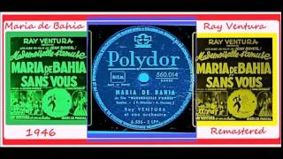 Ray Ventura - Maria de Bahia 'Remastered'
