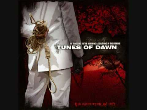 Tunes Of Dawn - A Love Ends Suicide