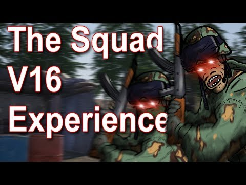 The Squad V16 Experience