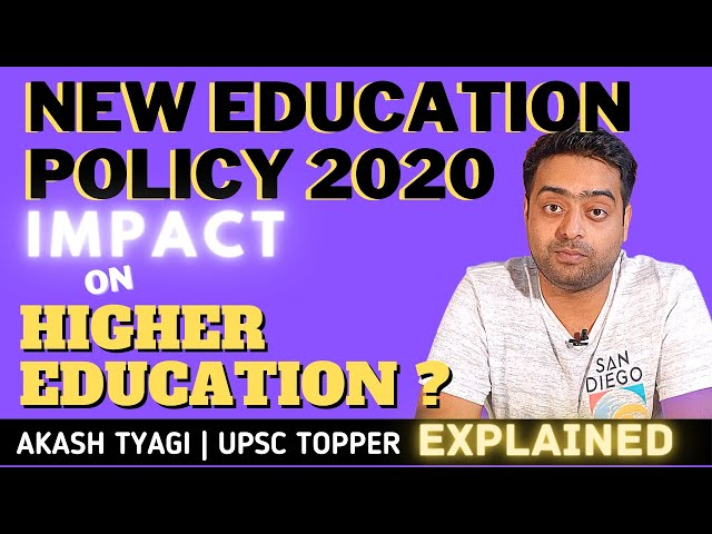 How New Education Policy NEP 2020 Impact Higher Education Indian education system change Explained