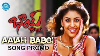 Video Bhai Movie Songs - Aaiah Baboi Song Promo - Nagrjuna - Richa Gangopadhyay download MP3, 3GP, MP4, WEBM, AVI, FLV Juni 2018