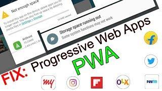 Insuficient space fix Low Storage Alternative to Play Store Apps-Progressive Web Apps(PWA ...