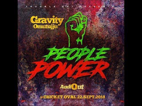 PEOPLE POWER - Gravity Omutujju 2018 Sandrigo Promotar