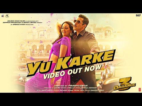 Dabangg 3: YU KARKE Video | Salman Khan, Sonakshi Sinha, Saiee Manjrekar | Payal Dev | Sajid Wajid Mp3