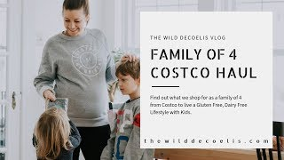 Costco Haul For A Family Of 4 |  What We Buy To Eat Gluten And Dairy Free