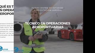 Técnico en Operaciones Aeroportuarias