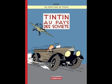 """Quelques images de """"Tintin au pays des soviets"""" d"""