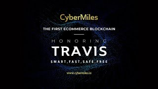 Travis - Cybermiles first Testnet Conference