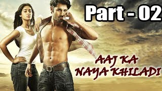 Aaj Ka Naya Khiladi Full Movie Part 2