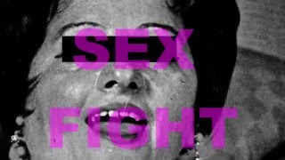 "THE NINE ELEVENS  ""Sex Fight"""