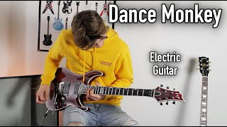 TONES AND I - DANCE MONKEY - ELECTRIC GUITAR COVER
