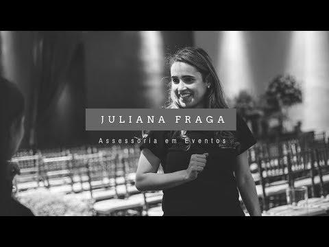 Institucional | Juliana Fraga Assessoria em Eventos