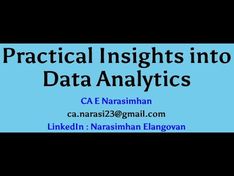 Practical Insights into Data Analytics