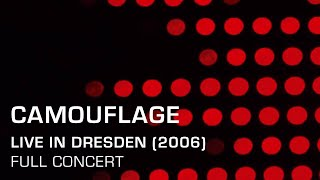 Camouflage - Live in Dresden (2006) [Full Concert]