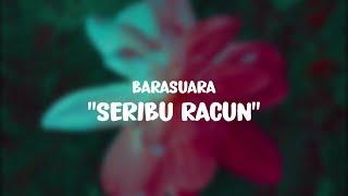 Barasuara - Seribu Racun (Lirik/Lyrics)